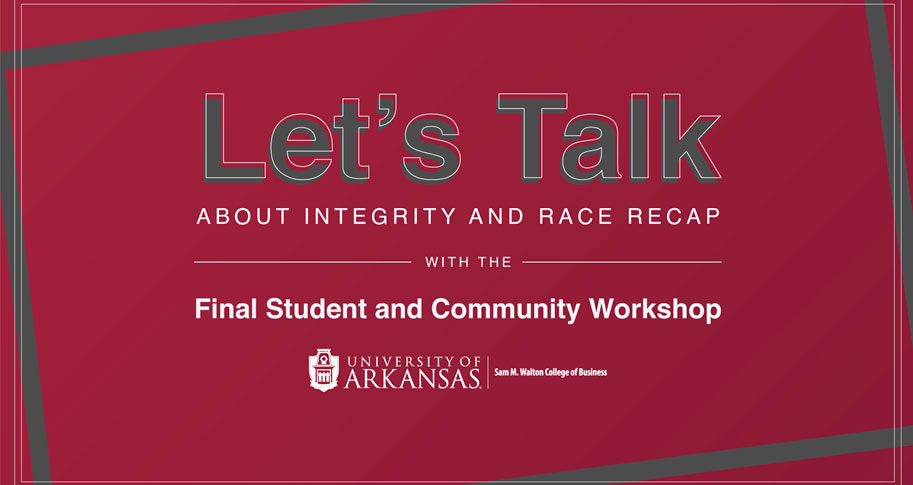 Let's Talk About Integrity and Race Final Student and Community Workshop
