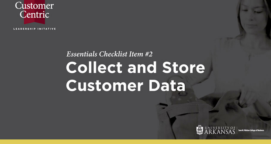 Essentials Checklist Item #2: Collect and Store Customer Data