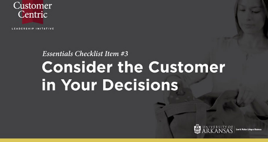 Essentials Checklist Item #3: Consider the Customer in Your Decisions