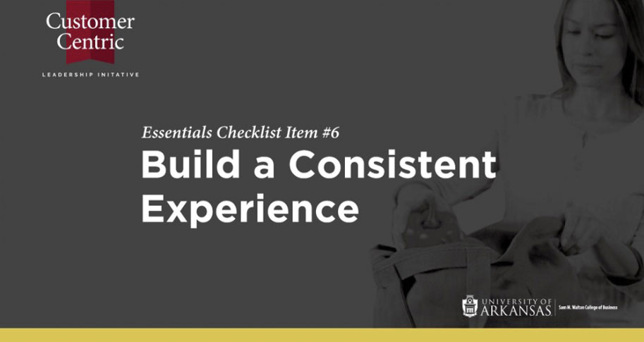 Build A Consistent Experience