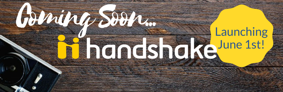 Coming soon...Handshake! Launching June 1st!